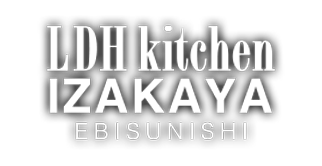 LDH kitchen IZAKAYA EBISUNISHI
